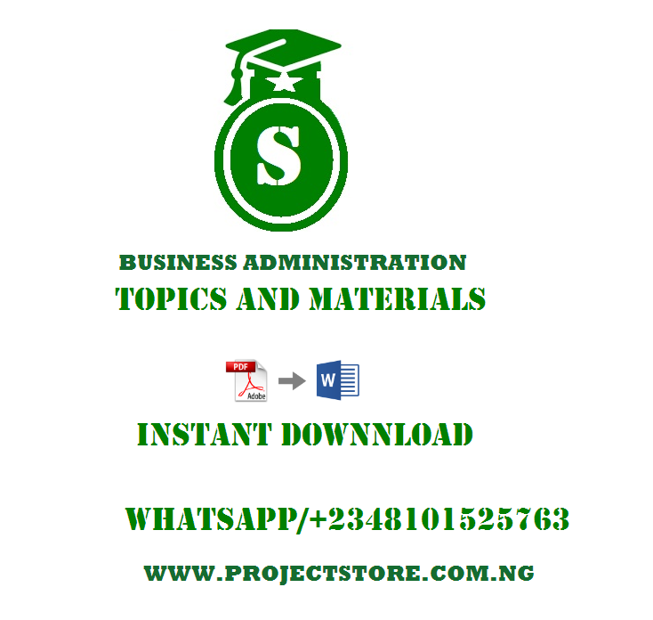 LIST BUSINESS ADMINISTRATION AND MANAGEMENT PROJECT TOPICS FREE PDF DOWNLOAD post thumbnail image
